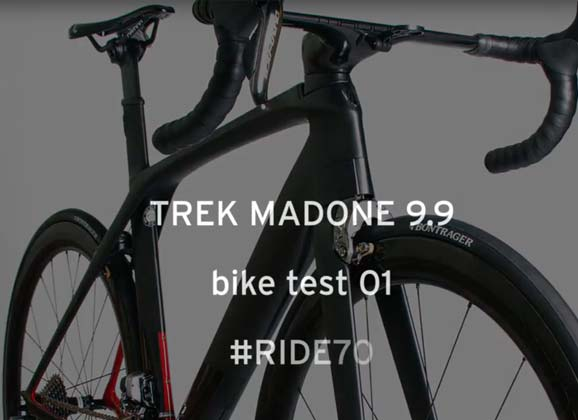 Bike test 01: RIDE 70 – Trek Madone 9.9