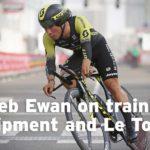 Caleb Ewan on training, equipment and Le Tour