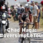 Chad Haga's first-hand race reports: #oversimpLeTour