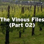2018 Tour: The Vinous Files (Part 02)