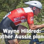 Wayne Hildred: Another Aussie cycling pioneer