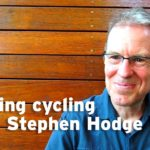Talking cycling with Stephen Hodge