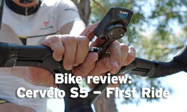 Bike review: 2019 Cervélo S5 – part 4, the first ride
