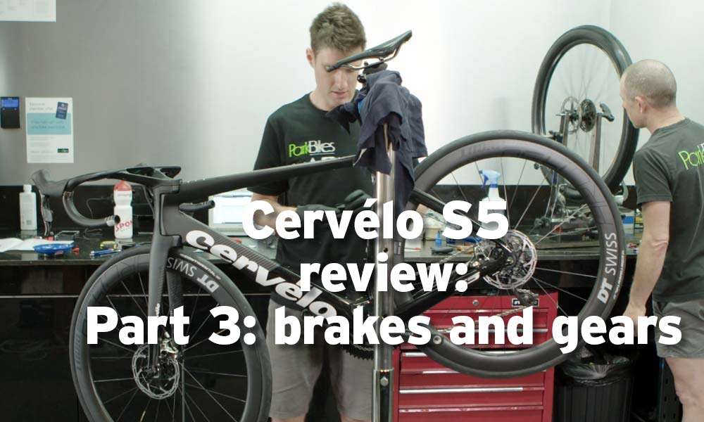 Bike review: 2019 Cervélo S5 – part 3, gears and brakes