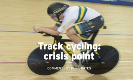 Comment by Phill Bates: track cycling, crisis point